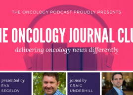 The Oncology Journal Club Episode 8